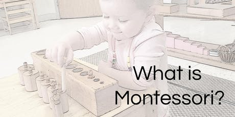 Parent Education- What is Montessori? tickets