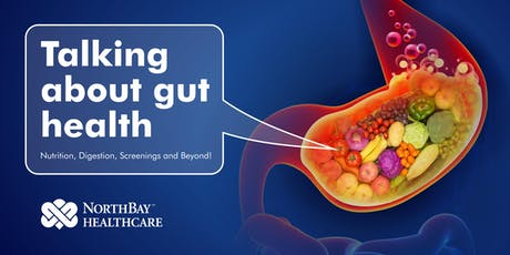 Talking About Gut Health - NorthBay Healthcare Doc Talk Live tickets