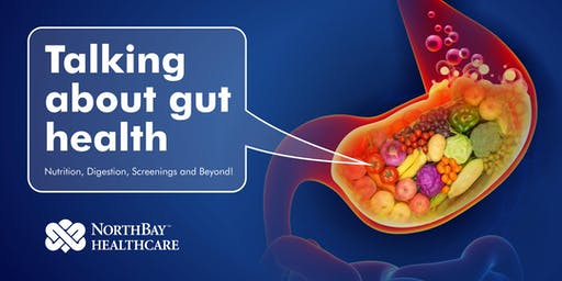 Talking About Gut Health - NorthBay Healthcare Doc Talk Live