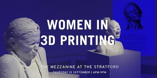 Women in 3D Printing UK - In celebration of London's Female Designers