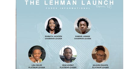 The Lehman Launch Forex Informational tickets