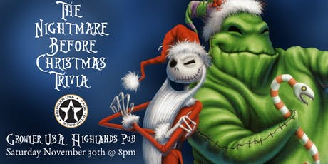 Nightmare Before Christmas Trivia at Growler USA Highlands Pub tickets