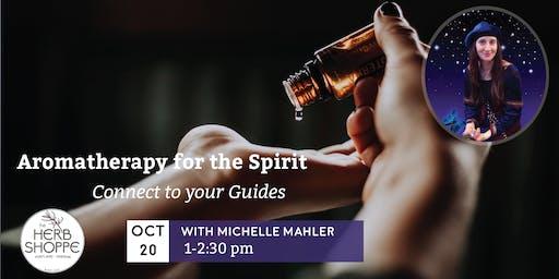 Aromatherapy for the Spirit