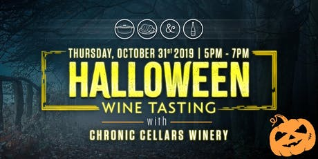 CHRONIC CELLARS HALLOWEEN WINE TASTING tickets