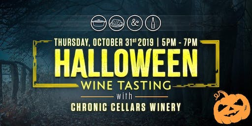 CHRONIC CELLARS HALLOWEEN WINE TASTING