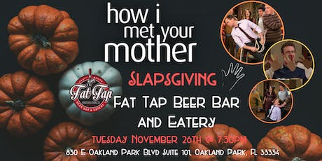 How I Met Your Mother Slapsgiving Trivia at Fat Tap Beer Bar and Eatery tickets