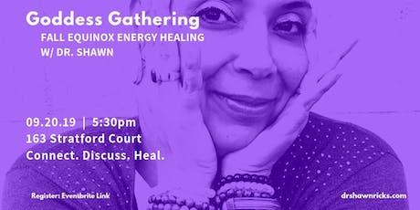 Goddess Gathering: Equinox Energy Healing tickets