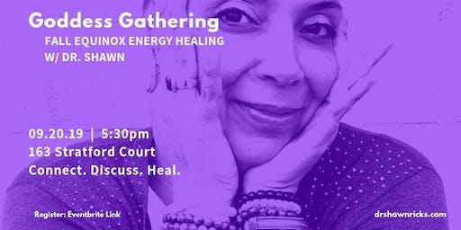 Goddess Gathering: Equinox Energy Healing