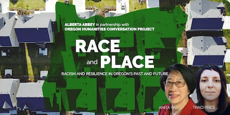 Race and Place: Racism and Resilience in Oregon's Past and Future tickets