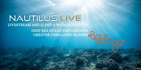 Ocean Exploration  with the Scientists aboard Nautilus -Livestream tickets