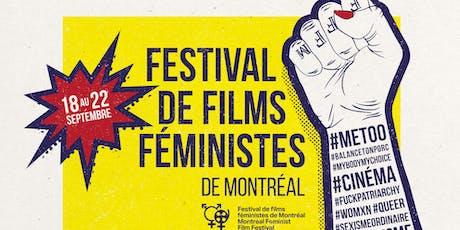 Festival de films féministes de Montréal soirée 3: films d'ici & d'ailleurs billets