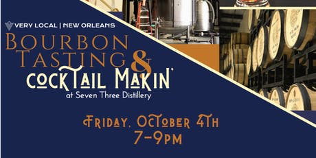 Bourbon Tasting & Cocktail Making At Seven Three Distillery Co. tickets