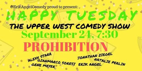 Happy Tuesday- The Upper West Comedy Show  tickets