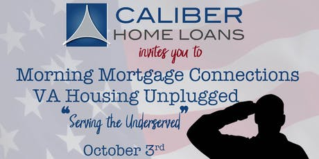 "VA Loans Unplugged ""Serving the Underserved"" Town Hall tickets"