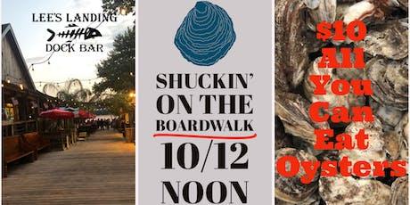Shuckin' on the Boardwalk - Oystoberfest at Lee's Landing! tickets