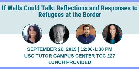 If Walls Could Talk: Reflections and Responses to Refugees at the Border tickets