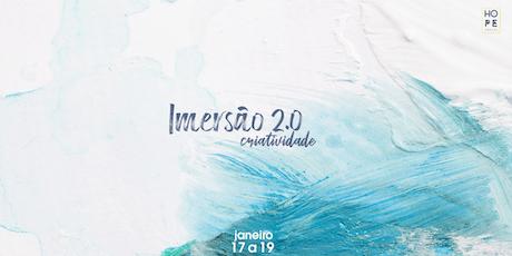 IMERSÃO 2.0 - HOPE bilhetes