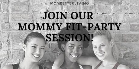 MOMMY Fit-Party tickets