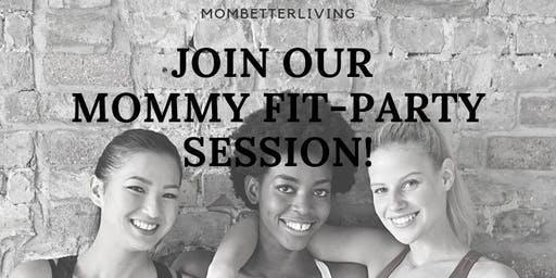 MOMMY Fit-Party