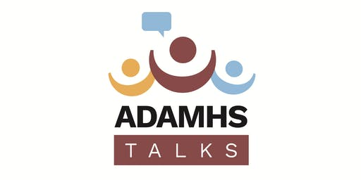ADAMHS Talks:  Brain Health Edition