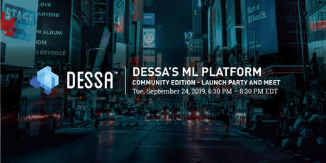 Dessa's ML Platform Community Edition - Launch Party and Meet tickets