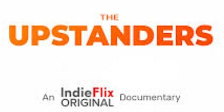 """The Upstanders"" Film Screening tickets"