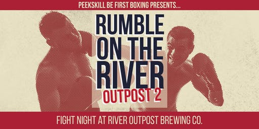 Rumble on the River: Outpost 2