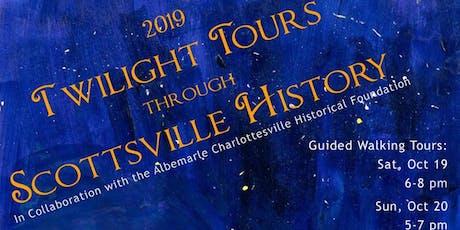 Twilight Tours Through Scottsville History (Walking) tickets