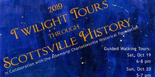 Twilight Tours Through Scottsville History (Walking)
