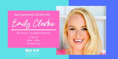 Get Inspired by COLOR  with Emily Clarke - September ILEA Meeting