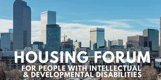 Housing Forum for People with Intellectual and Developmental Disabilities