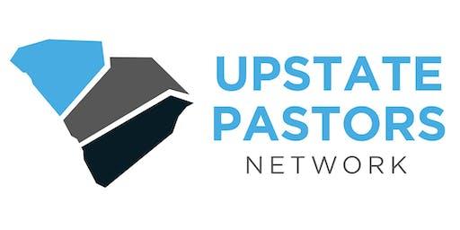 The Upstate Pastors Network | October 16, 2019