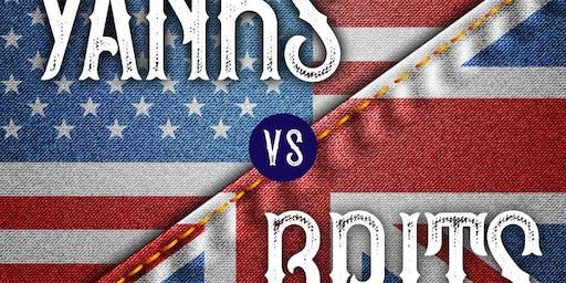 YANKS vs BRITS