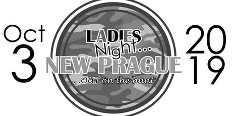 Ladies Night...Out on the Hunt! tickets