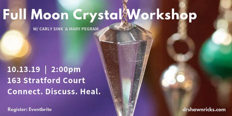Full Moon Crystal Workshop tickets