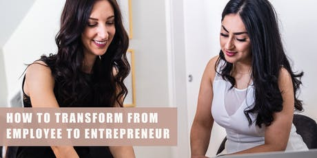 How to Transform from Employee to Entrepreneur tickets