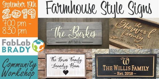 Community Workshop: Farmhouse Style Signs (CNC Router/Laser)