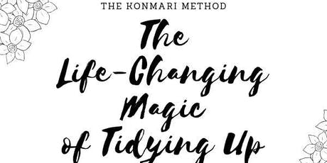 The KonMari Method: The Life-Changing Magic of Tidying Up tickets