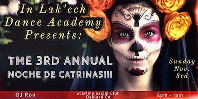 In Lak'ech Dance Academy 3rd Annual Noche de Catrinas Social
