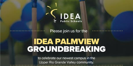 Ground Breaking Ceremony: IDEA Palmview tickets
