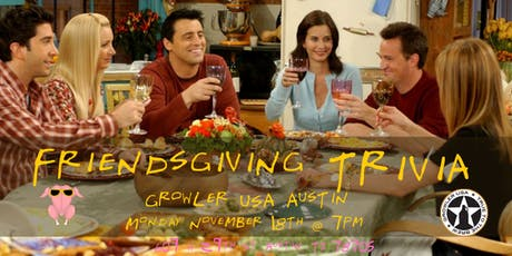 Friendsgiving Trivia at Growler USA Austin tickets