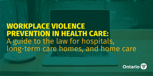 Workplace Violence Prevention in Health Care: A guide to the Law
