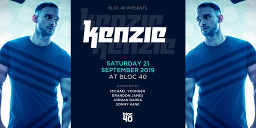 Bloc 40 Presents Kenzie