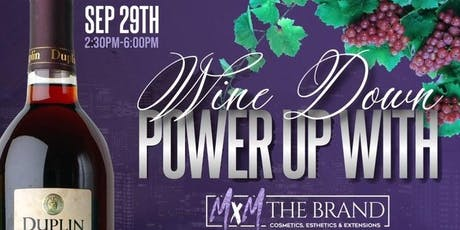 Wine Down; Power Up with MxM tickets