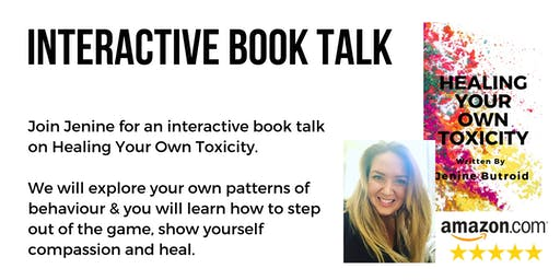 Interactive Book Talk: Healing Your Own Toxicity
