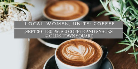 Local Women, Unite - Coffee tickets