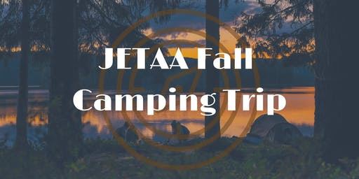 JETAA Camping Retreat