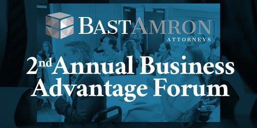 Second Annual Bast Amron Business Advantage Forum