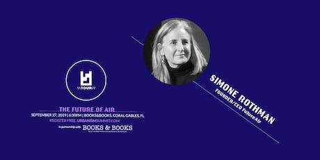 Urbanism Summit\Tour | The Future of Air with Simone Rothman tickets