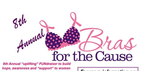 8th Annual Bras for the Cause - 2019 FUNdraiser Event tickets